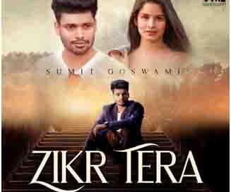 सुमित गोस्वामी और वायरल हरियाणवी ने म्यूजिक वीडियो 'ज़िक्र तेरा' प्रस्तुत किया